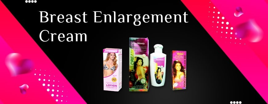 Breast Enlargement Cream | Buy Breast Enhancement Cream Online